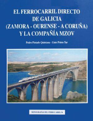 EL FERROCARRIL DIRECTO DE GALICIA Y LA COMPAÑÍA MZOV