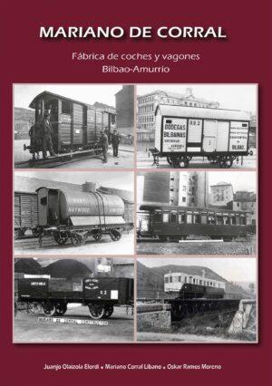 MARIANO DE CORRAL - Fábrica de coches y vagones Bilbao-Amurrio