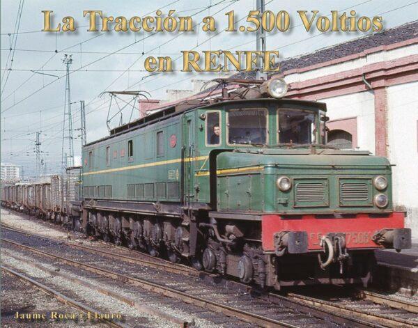 La Tracción a 1.500 Voltios en RENFE