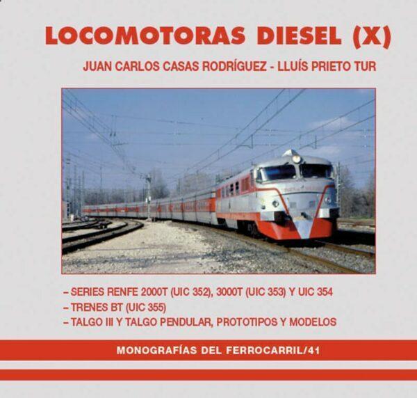 """Locomotoras diesel, tomo X"""