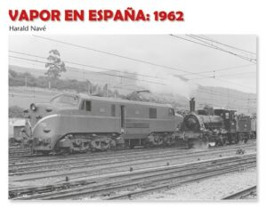 VAPOR EN ESPAÑA: 1962 / Harald Navé