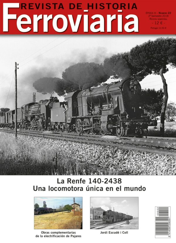 Historia Ferroviaria núm. 22 2º semestre 2018