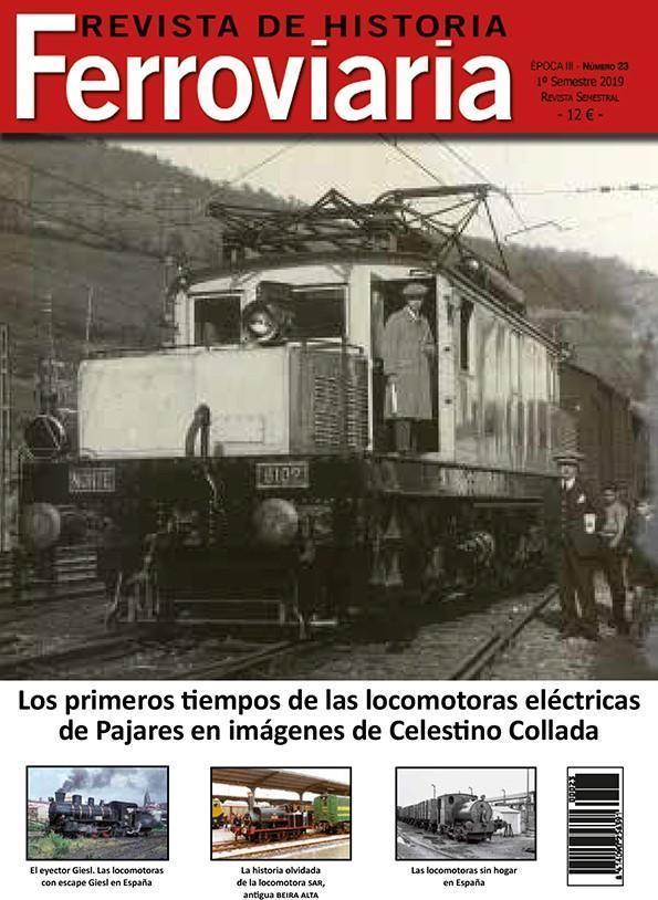 Historia Ferroviaria núm. 23 1º semestre 2019
